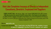 Halo Labs Completes Issuance of Shares to Independent Consultants,  Dir